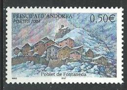 "Andorre YT 597 "" Village De Fontaneda "" 2004 Neuf** - Unused Stamps"