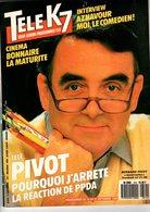 Tele K7 N°314 Bernard Pivot,jeremy Irons ,aznavour +++TBE+++ PORT GRATUIT - Fernsehen