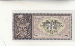 Biglietto Lotteria Automobilistica Nazionale Di Tripoli 1939 - Biglietti Della Lotteria