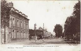 CPA - 60 - PONT STE MAXENCE - Avenue De La Gare - - Pont Sainte Maxence