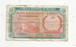 Billet , FEDERAL REPUBLIC OFNIGERIA , Central Bank Of NIGERIA , 5 , Five Shillings , 2 Scans - Nigeria