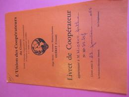 Livret De Coopérateur / L'Union Des Coopérateurs Du Centre/ Arthur Mignot/ Guéret / CREUSE//1965  VPN175 - Autres
