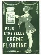 """PUB CREME  """" FLOREINE  """" Par J.KUHN RÉGNIER 1923 ( 1 ) - Advertising"""