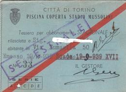 9241-TESSERA ABBONAMENTO PISCINA COPERTA STADIO MUSSOLINI-TORNO-1939 - Tickets D'entrée