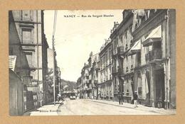 NANCY - Rue Du Sergent Blandan. - Nancy