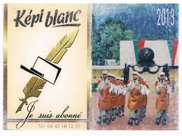 Calendrier De Poche - LEGION ETRANGERE  2013 - Petit Format : 2001-...