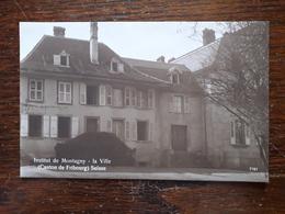 L17/167 Suisse. Montagny La Ville. Institut - FR Fribourg