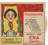 Carte Systeme Pub ERA Margarine Soubrette Matelot Danseuse Pierrot Arlequin Etc Non Carte Postale - A Systèmes