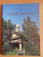 Le Cimetière  Du Dieweg Bruxelles Ville D'art Et D'histoire - Religion