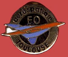 ** PIN' S   AEROSPATIALE   F. O.  TOULOUSE ** - Luftfahrt