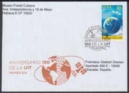 2015-FDC-67 CUBA FDC 2015. REGISTERED COVER TO SPAIN. 150 ANIV UNION DE TELECOMUNICACIONES, SATELITE, EARTH. - FDC