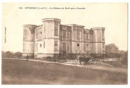 IFFENDIC ( I. Et V. ) -  Le Château Du Breil Après L'incendie - France