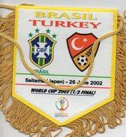 Fanion BRESIL/TURQUIE (Coupe Du Monde 2002) - Habillement, Souvenirs & Autres