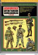 005  - Boek - Uniformen Uit De Tweede Wereldoorlog 1 Het Leger - Boeken