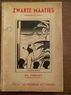Geillustreerd Oud Boek 1932 ZWARTE  MAATJES  Oor AD . VERREET  UIT . TURNHOUT - Oud