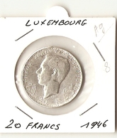 LUXEMBOURG  -- 20 FRANCS 1946  ( Arg.) - Luxembourg