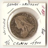 GRANDE BRETAGNE  - 1/2 CROWN 1900 ( Arg. ) VICTORIA - 1816-1901 : Frappes XIX° S.
