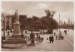 Cartolina - Trapani - Piazza Dell'Impero E Monumento A Garibaldi - Trapani