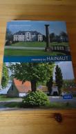 Histoire & Patrimoine Des Communes De Belgique - Province Du Hainaut (voir Détails) - Cultural