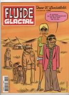 FLUIDE GLACIAL N° 392 / 02 2009 - JE SUPPOSE QU'UN PEU D'AUTHENTICITE NE NOUS FERA PAS DE MAL. - Fluide Glacial