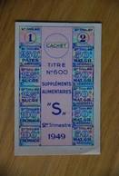 Rationnement - Feuille Tickets Supplements Alimentaires Titre N°600 - Historische Dokumente