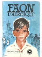 Scoutisme Signe De Piste N°158 De 1962 EO FAON L'héroïque De Maurice Vauthier - Scoutisme