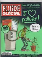 FLUIDE GLACIAL N° 390 / 12 2008 - J'AIME POLLUER ! PRENDS CA SALOPE ! - Fluide Glacial