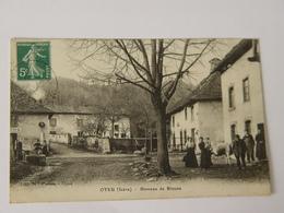 ISERE-OYEU-HAMEAU DE BLAUNE ANIMEE ED MLLE PIOTTIN - Otros Municipios