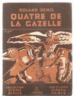 Scoutisme Signe De Piste De 1945 Quatre De La Gazelle De Roland Denis - Scoutisme
