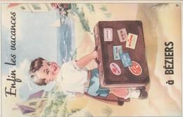 34/ Beziers - Carte A Systeme - Enfin Les Vacances A   Beziers - Beziers