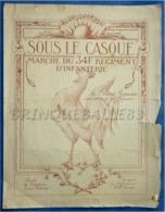 MILITARIA 341e RI MARSEILLE 06190 ROQUEBRUNE PARTITION SOUS LE CASQUE CAPITAINE ERNEST VINCENT LUC GIGNOUX CONGE 14/18 - Music & Instruments