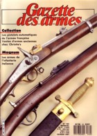 GAZETTE DES ARMES N° 162 Militaria Fusils Russes KRNKA Contre Winchesters Turques , Pistol Auto Armée Fr , Musee Marine - Riviste & Giornali