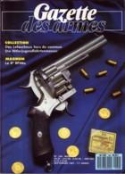 GAZETTE DES ARMES N° 169 Militaria Lefaucheux , Magnum 8° RPIMa , Neuilly Sur Guerre , Colt Navy , Paras Portugais - Revues & Journaux