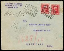 E- II REPUBLICA. 1932 (17 Feb). Barcelona - CHILE. Sobre Certificado. MB. - Spain