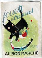 """""""Au Bon Marche"""" Jouets Etrennes 1936-Voir Quelques Scans - Advertising"""