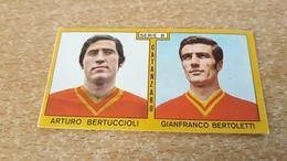 Figurina Calciatori Panini 1969/70 - Bertuccioli/Bertoletti - Edizione Italiana