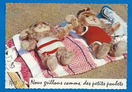 OURS EN PELUCHE - OURSONS - NOUNOURS - HUMANISÉS - NOUS GRILLONS COMME DES POULETS - HUMOUR - 1969 - DENTELÉE 10.5 X 15 - Ours