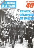 LE JOURNAL DE LA FRANCE  Années 40  N° 65 - 160  Militaria Guerre 39 45 De Gaulle Bayeux Isigny , 2° DB Sur Le Front - Histoire
