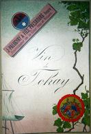 VINS DE TOKAY  PLAQUETTE PUBLICITAIRE SUR LE VIN DE TOKAY HONGRIE 1880 PALUGYAY PRESBOURG - Publicités
