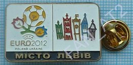 UKRAINE / Badge / POLAND / Pin. Football. Europe Championship. UEFA . EURO 2012. Host City Lviv. - Football
