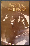 Lithuanian Book / Darius Ir Girėnas: Memuarai 1990 - Livres, BD, Revues