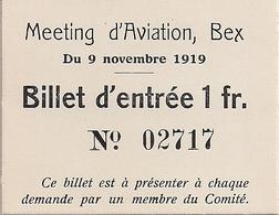 Aviation - Billet D'entrée Meeting Bex - 1919 - Tickets D'entrée