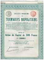Action Ancienne - Sté Anonyme Des Tramways Napolitains - Titre De 1911 - N° 32000 - Chemin De Fer & Tramway