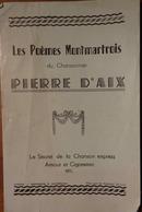 MONTMARTRE- LES POÈMES MONTMARTROIS DE PIERRE D'AIX 1944 - Autres