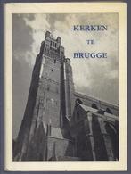 KERKEN TE BRUGGE J. DE VINCENNES MET MEERDERE FOTOBLZN. - Histoire