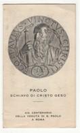 Santino Antico San Paolo Apostolo XIX Centenario Della Venuta A Roma - Religione & Esoterismo