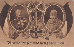 AK Wir Halten Fest Und Treu Zusammen - Kaiser Wilhelm Und Kaiser Franz Josef - 1914 (39888) - Guerre 1914-18