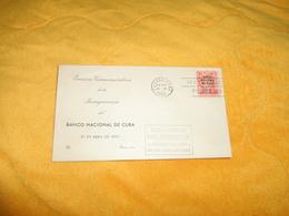 ENVELOPPE FDC DE 19508. EMISION CONMEMORATIVA DE LA INAUGURACION DEL BANCO NACIONAL DE CUBA..CACHET + TIMBRE - FDC