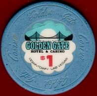 $1 Casino Chip. Golden Gate, Las Vegas, NV. House Mold. I09. - Casino