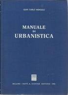 GIAN CARLO MENGOLI - Manuale Di Urbanistica. - Arts, Architecture